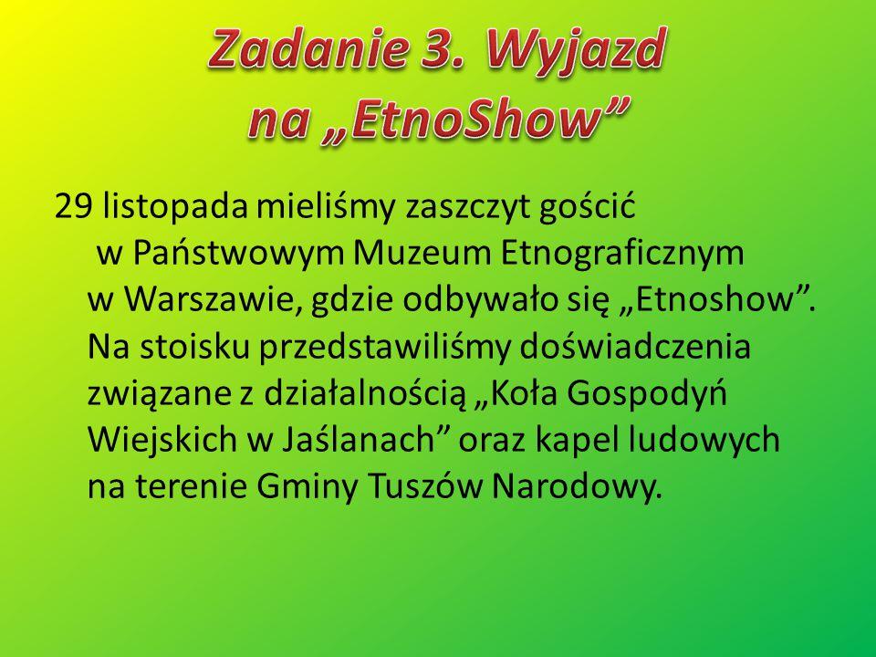 """Zadanie 3. Wyjazd na """"EtnoShow"""