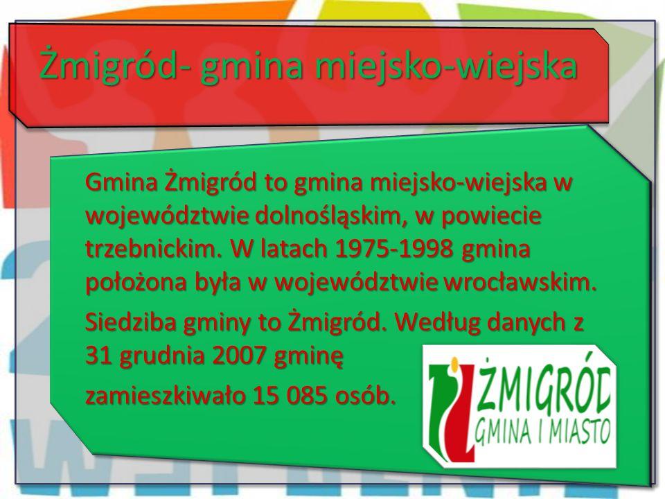 Żmigród- gmina miejsko-wiejska