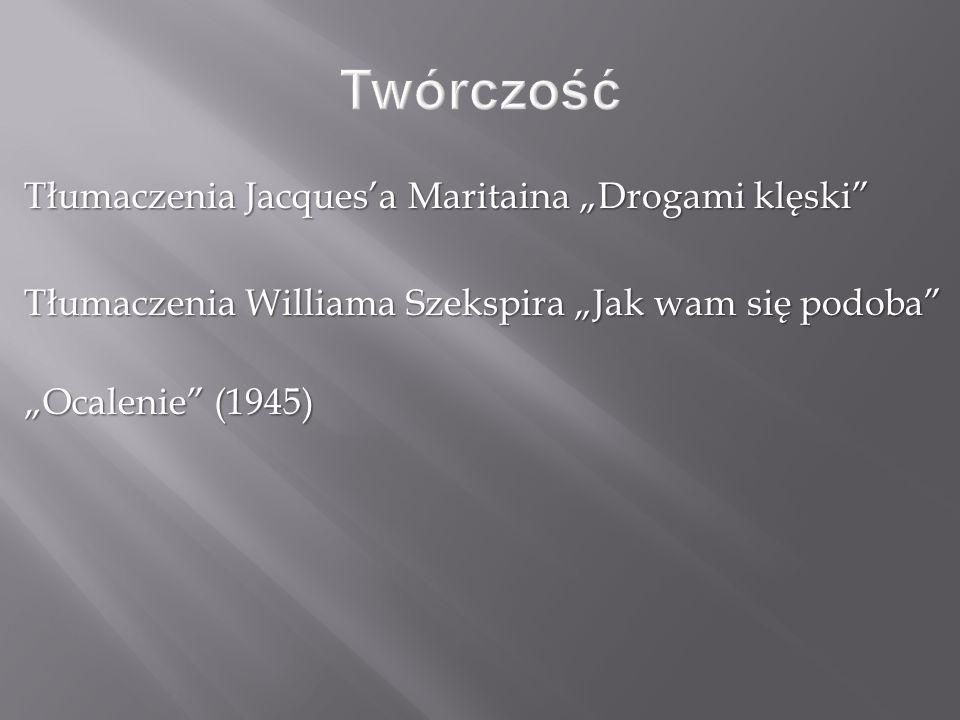 """Twórczość Tłumaczenia Jacques'a Maritaina """"Drogami klęski"""