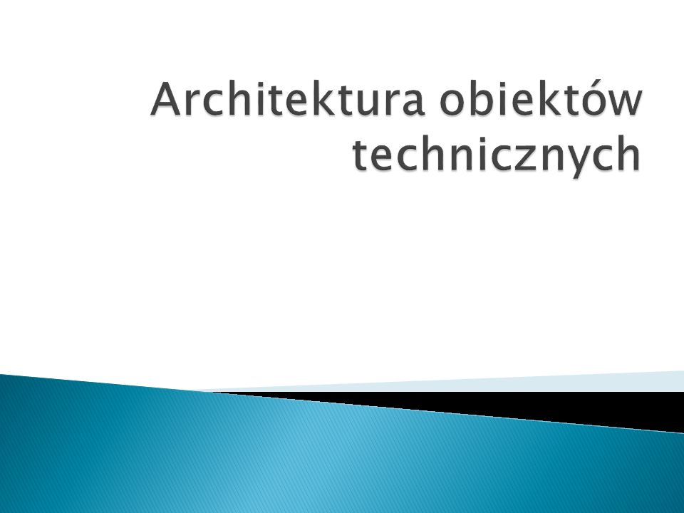Architektura obiektów technicznych