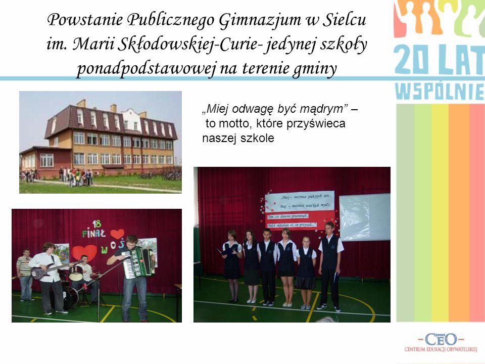 Powstanie Publicznego Gimnazjum w Sielcu im