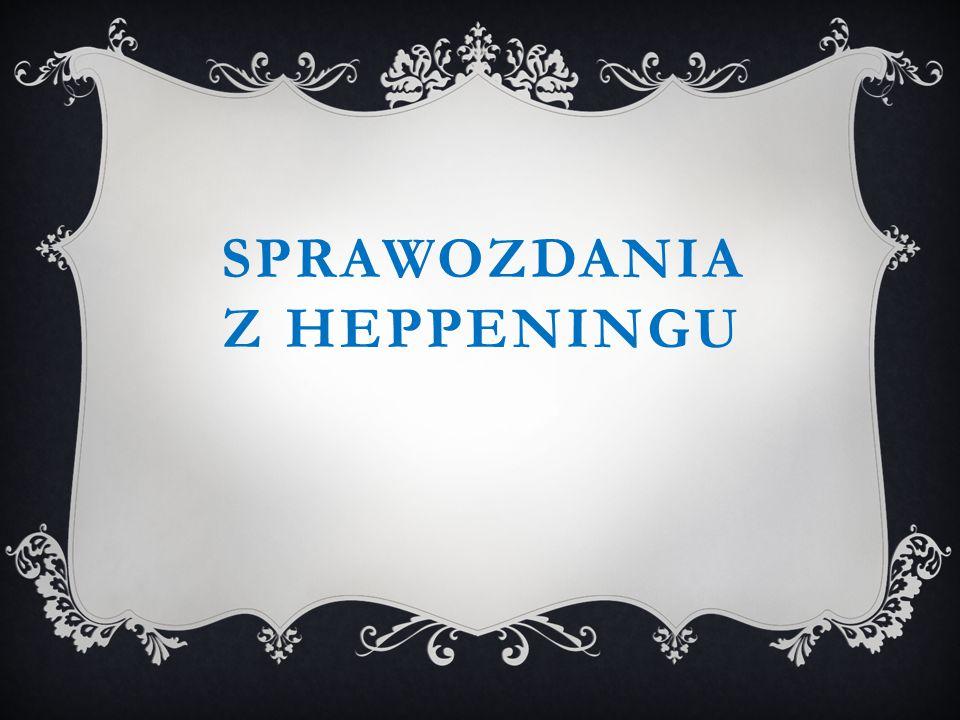 Sprawozdania z heppeningu