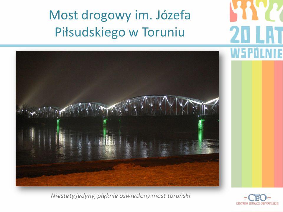 Most drogowy im. Józefa Piłsudskiego w Toruniu