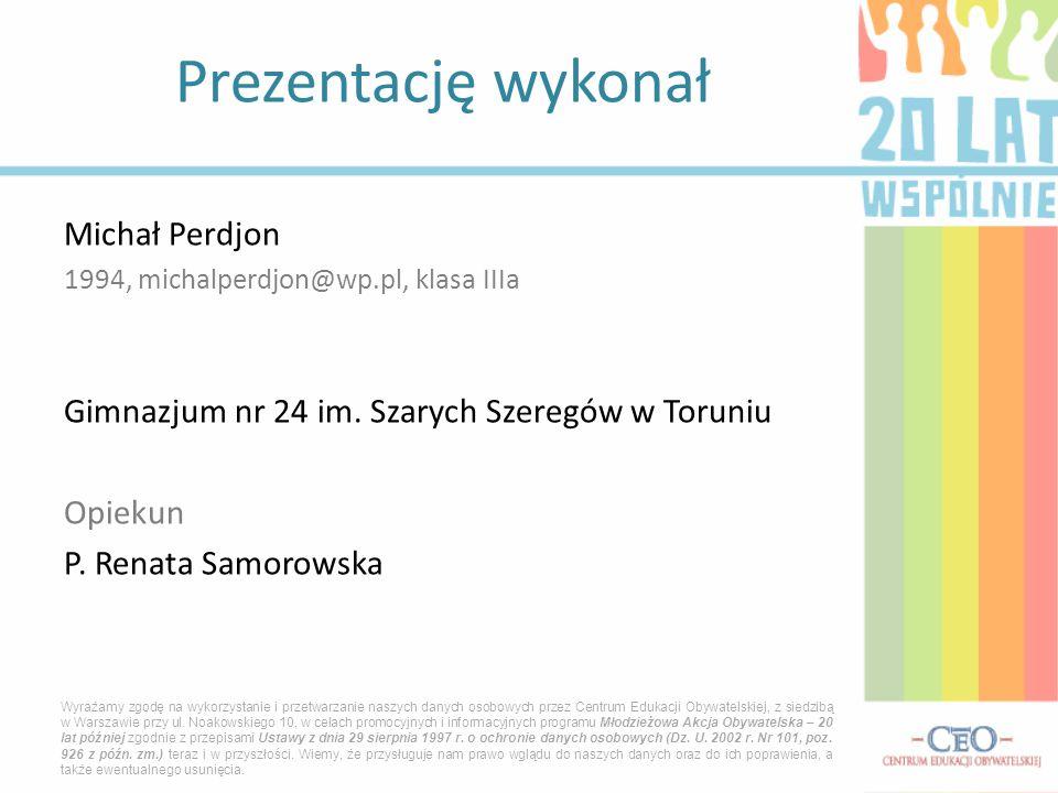 Prezentację wykonał Michał Perdjon