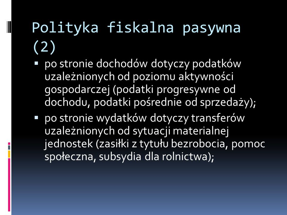 Polityka fiskalna pasywna (2)