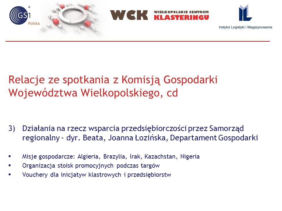 Relacje ze spotkania z Komisją Gospodarki Województwa Wielkopolskiego, cd