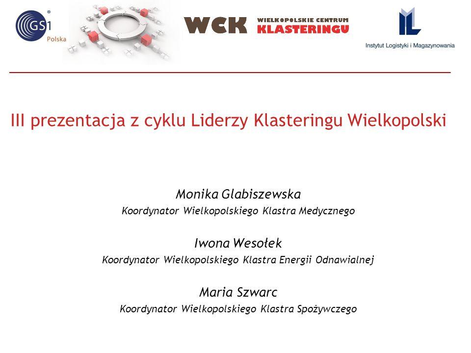 III prezentacja z cyklu Liderzy Klasteringu Wielkopolski