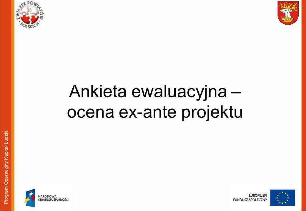 Ankieta ewaluacyjna – ocena ex-ante projektu