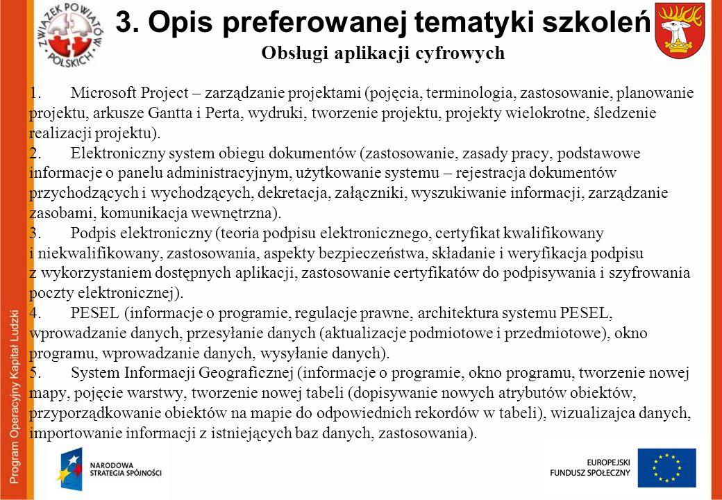3. Opis preferowanej tematyki szkoleń Obsługi aplikacji cyfrowych