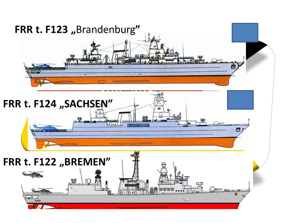 """FRR t. F123 """"Brandenburg FRR t. F124 """"SACHSEN FRR t. F122 """"BREMEN"""