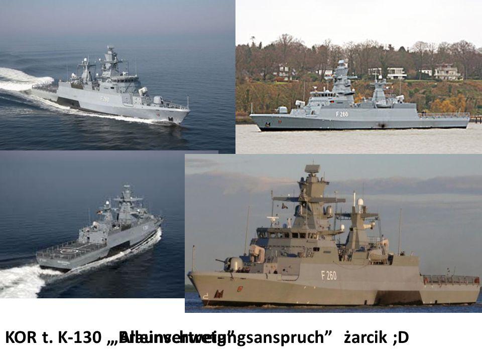 """KOR t. K-130 """" Alleinvertretungsanspruch """"Braunschweig żarcik ;D"""
