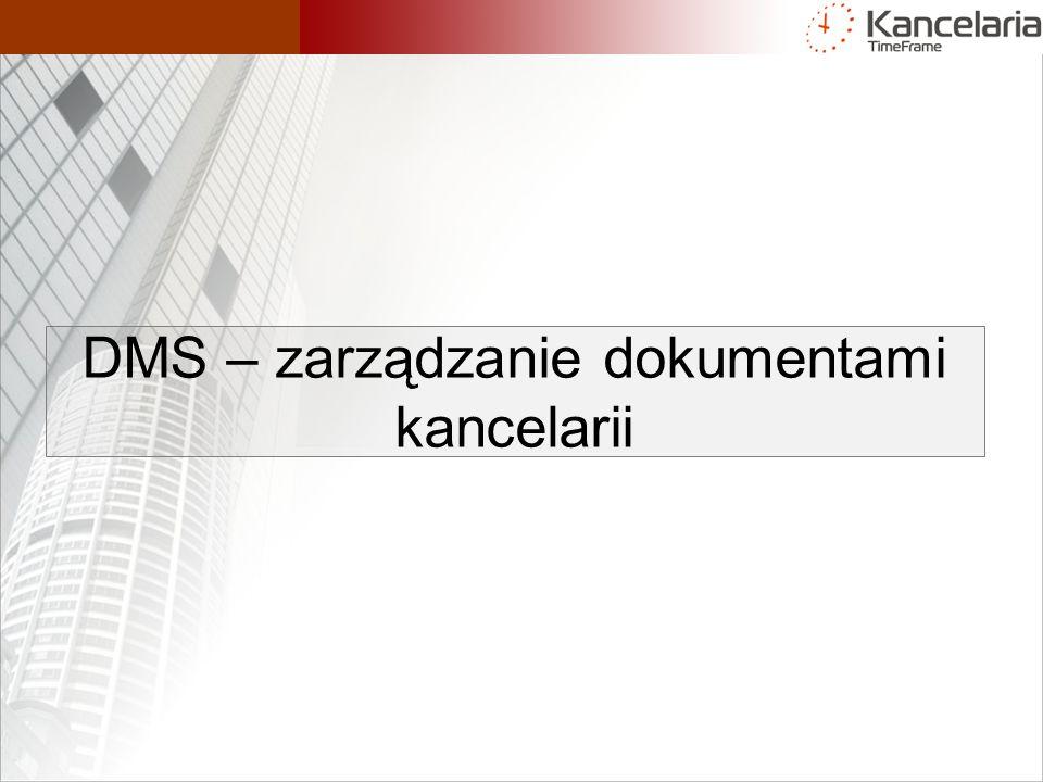 DMS – zarządzanie dokumentami kancelarii
