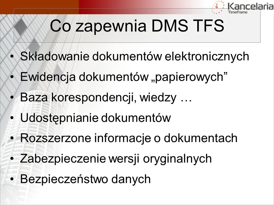 Co zapewnia DMS TFS Składowanie dokumentów elektronicznych