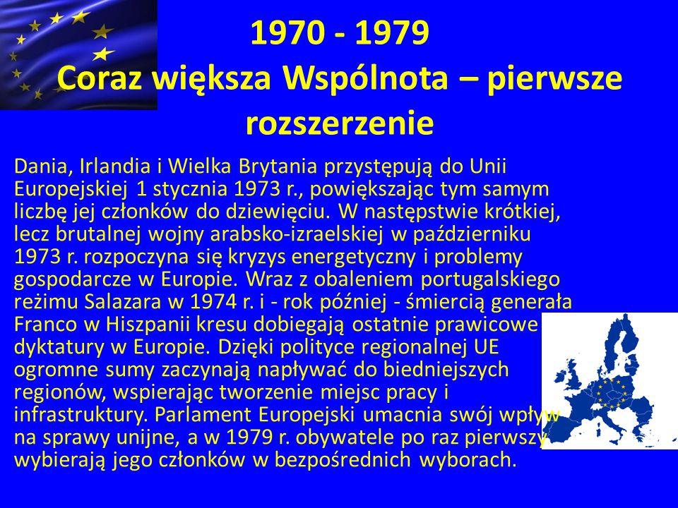 1970 - 1979 Coraz większa Wspólnota – pierwsze rozszerzenie