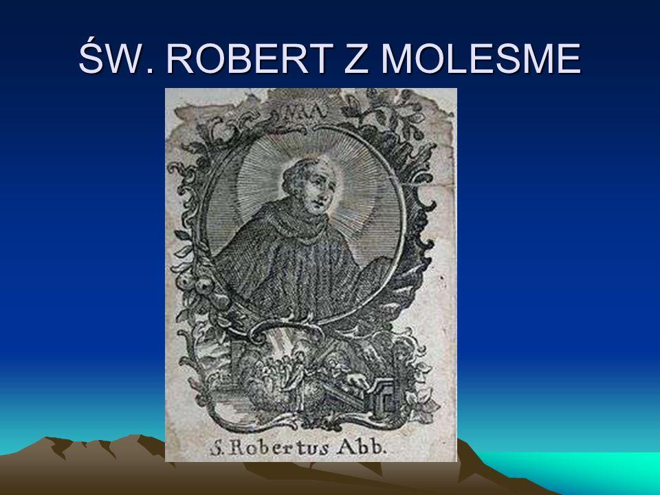 ŚW. ROBERT Z MOLESME