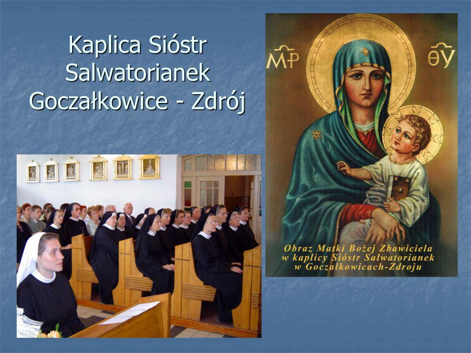 Kaplica Sióstr Salwatorianek Goczałkowice - Zdrój