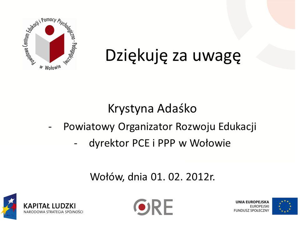 Dziękuję za uwagę Krystyna Adaśko