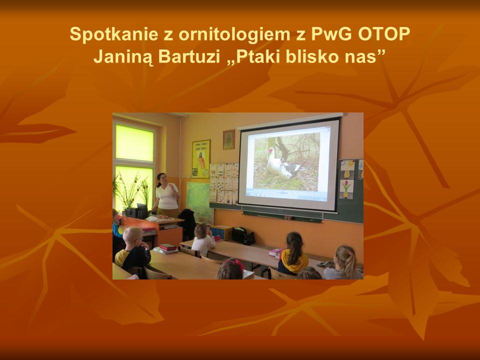 """Spotkanie z ornitologiem z PwG OTOP Janiną Bartuzi """"Ptaki blisko nas"""