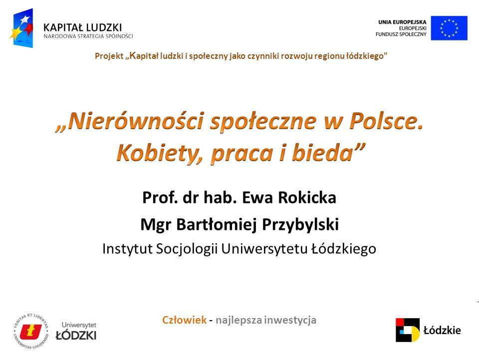 """""""Nierówności społeczne w Polsce. Kobiety, praca i bieda"""