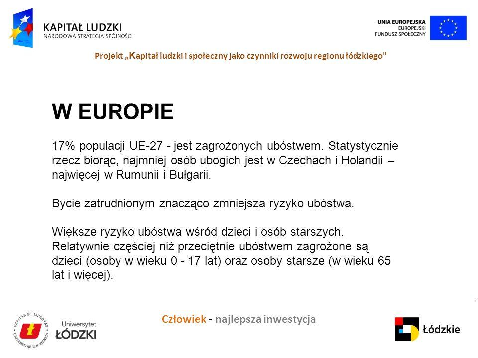 W EUROPIE 17% populacji UE-27 - jest zagrożonych ubóstwem