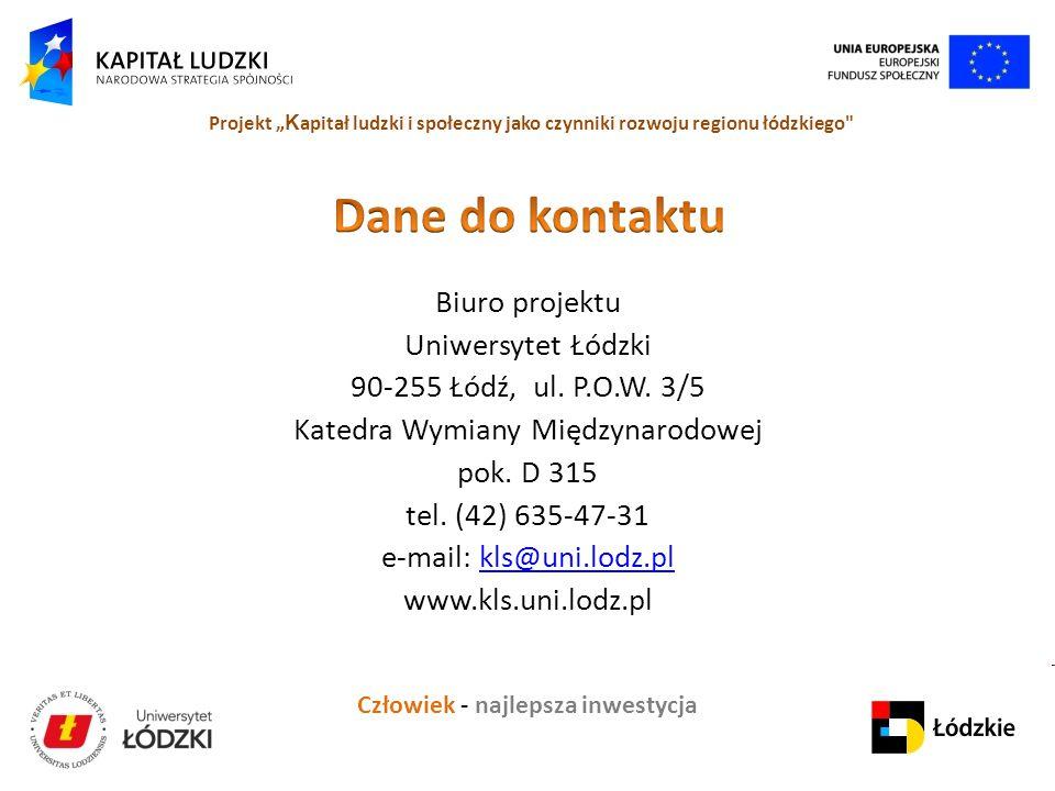 Dane do kontaktu Biuro projektu Uniwersytet Łódzki