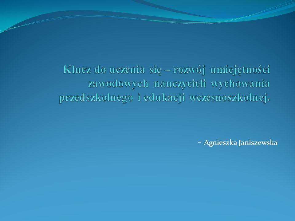 - Agnieszka Janiszewska
