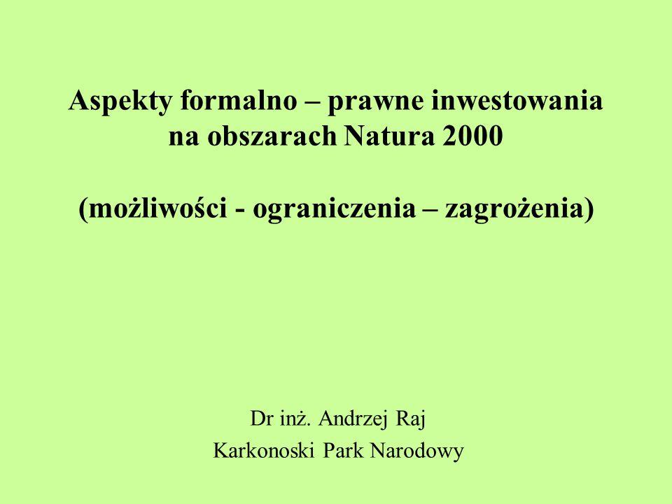Dr inż. Andrzej Raj Karkonoski Park Narodowy