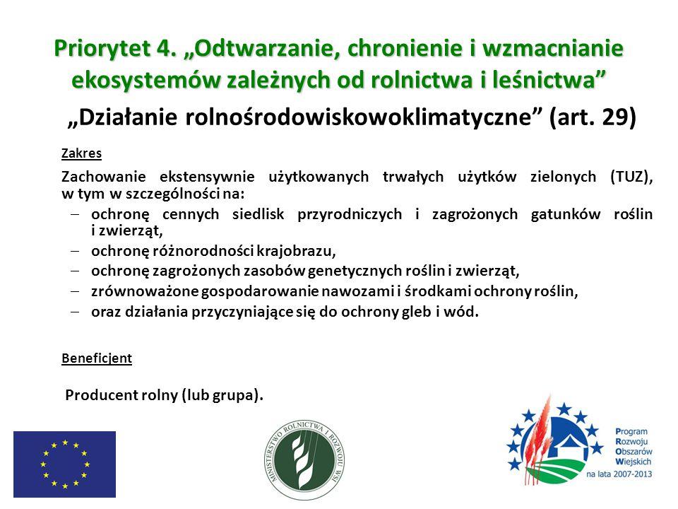 """Priorytet 4. """"Odtwarzanie, chronienie i wzmacnianie ekosystemów zależnych od rolnictwa i leśnictwa"""