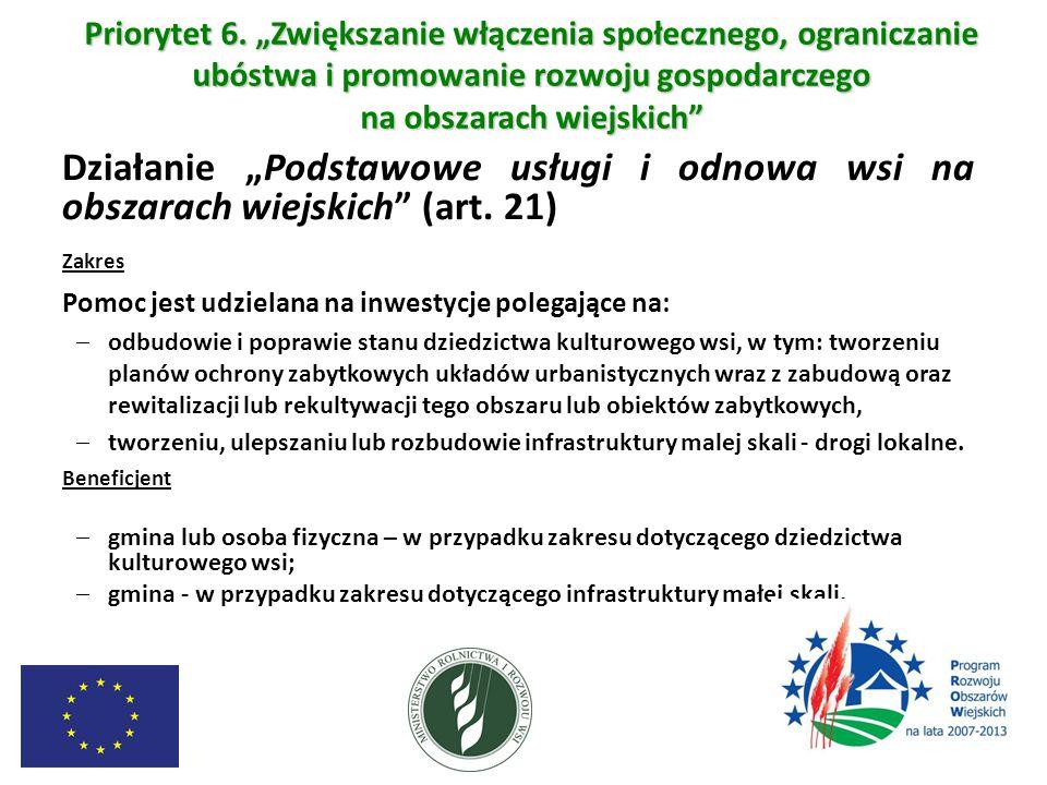 """Priorytet 6. """"Zwiększanie włączenia społecznego, ograniczanie ubóstwa i promowanie rozwoju gospodarczego na obszarach wiejskich"""