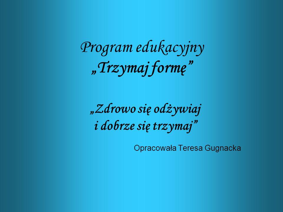 """Program edukacyjny """"Trzymaj formę"""