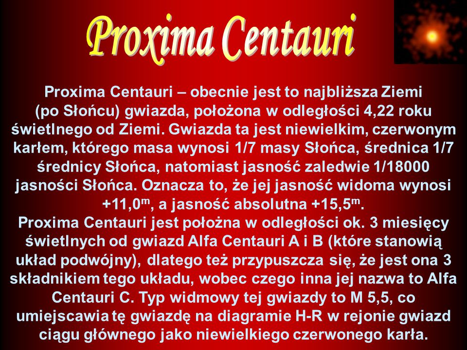 Proxima Centauri – obecnie jest to najbliższa Ziemi
