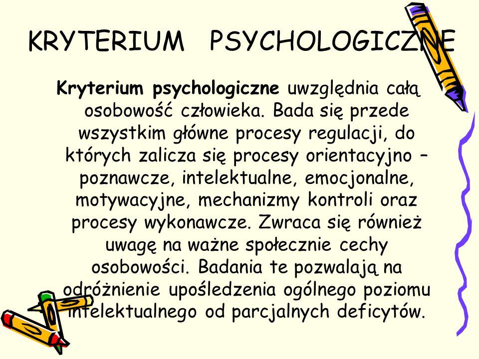 KRYTERIUM PSYCHOLOGICZNE