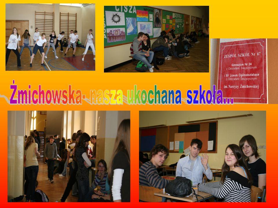Żmichowska- nasza ukochana szkoła...