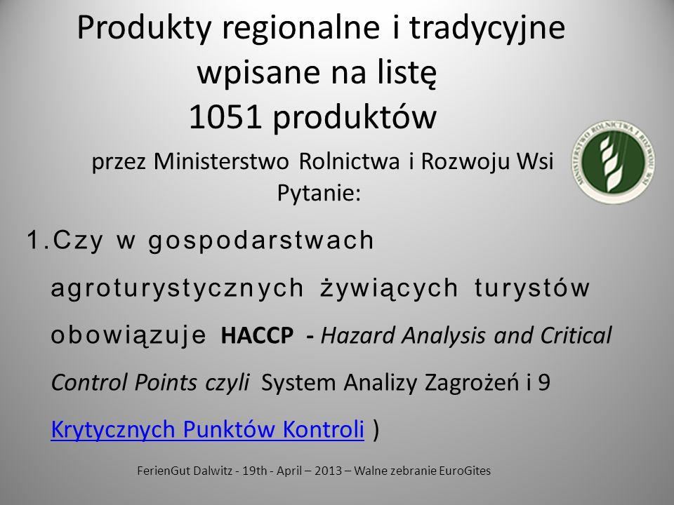 Produkty regionalne i tradycyjne wpisane na listę 1051 produktów
