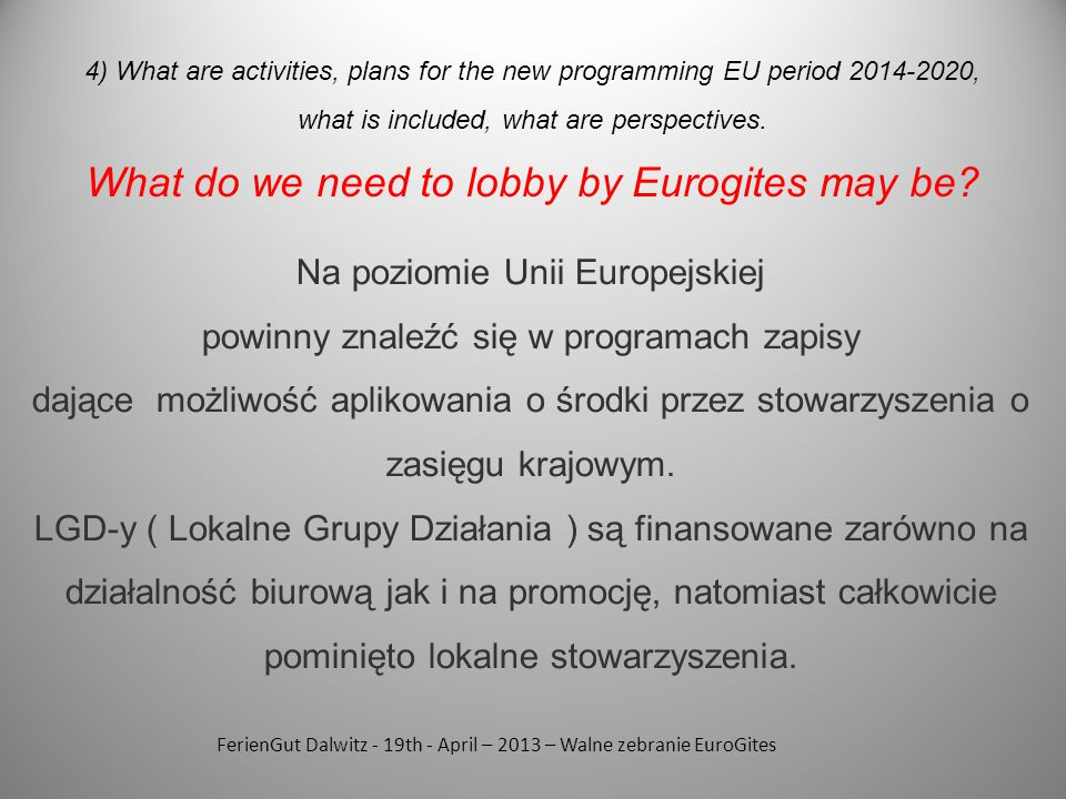 What do we need to lobby by Eurogites may be