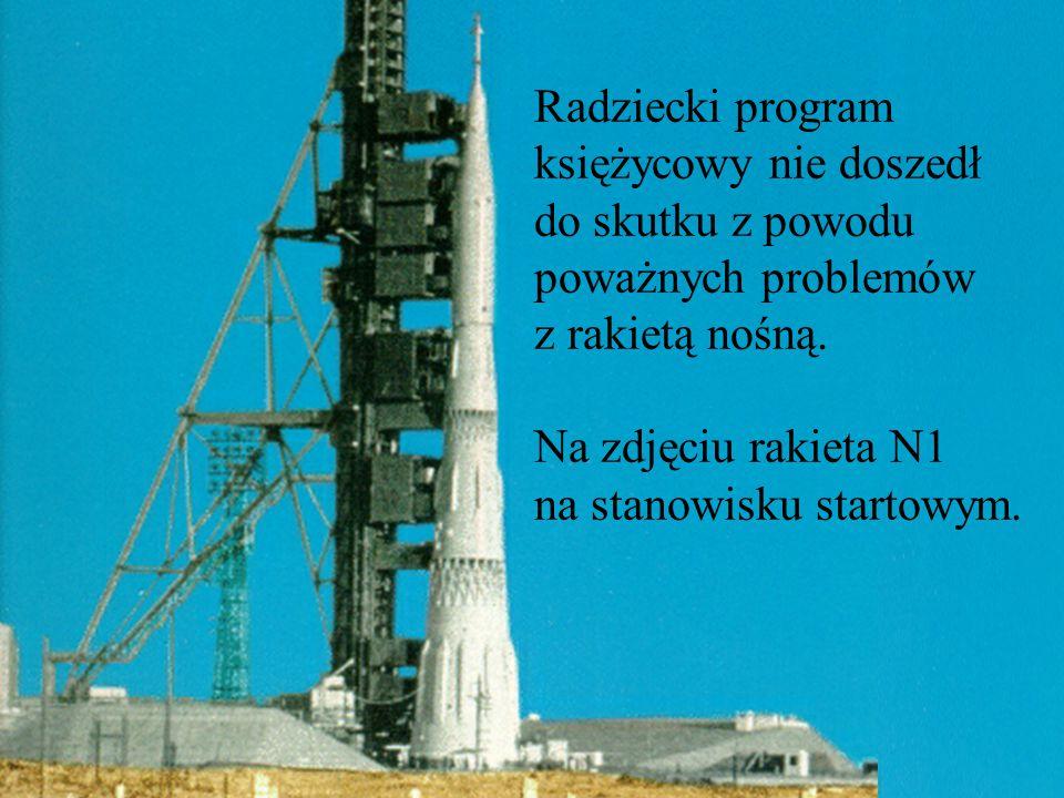 Radziecki program księżycowy nie doszedł do skutku z powodu poważnych problemów