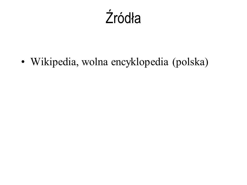 Źródła Wikipedia, wolna encyklopedia (polska)