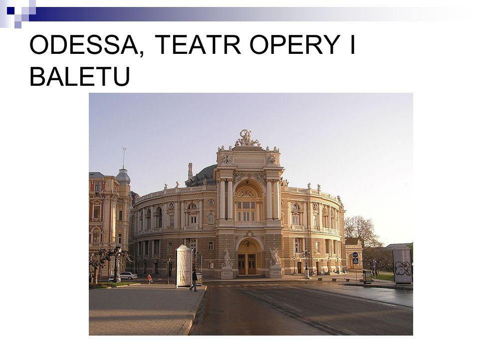 ODESSA, TEATR OPERY I BALETU