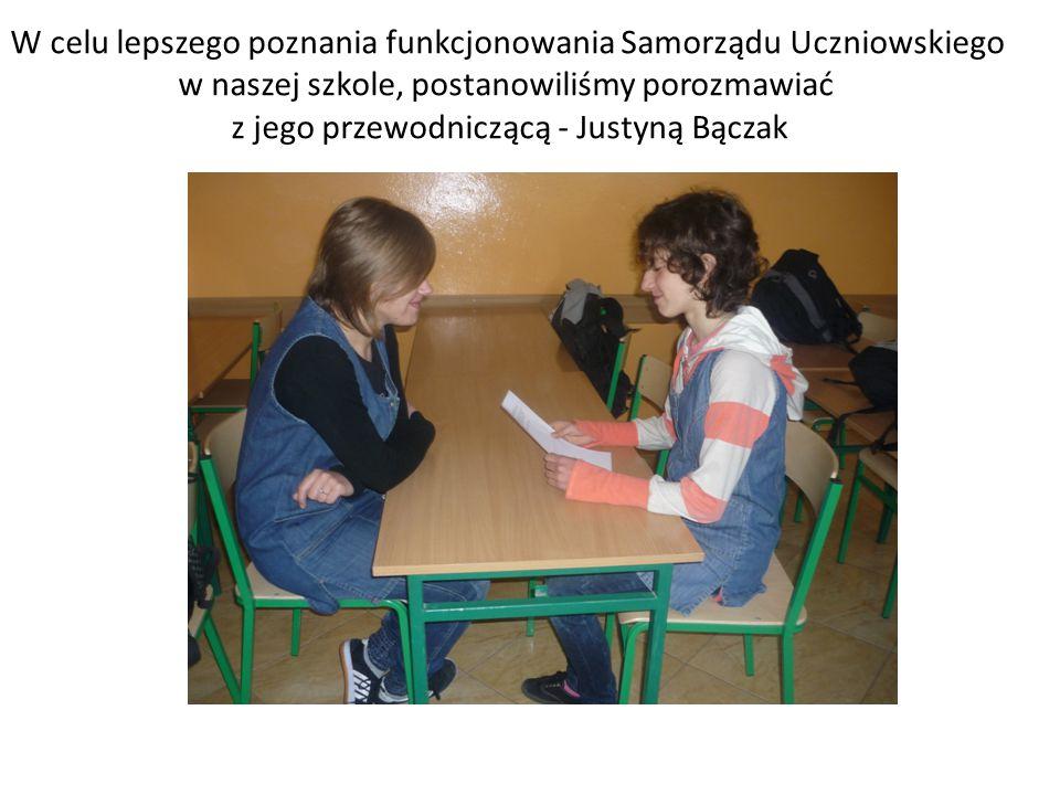 W celu lepszego poznania funkcjonowania Samorządu Uczniowskiego