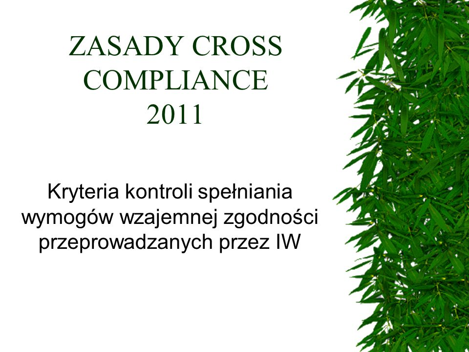 ZASADY CROSS COMPLIANCE 2011