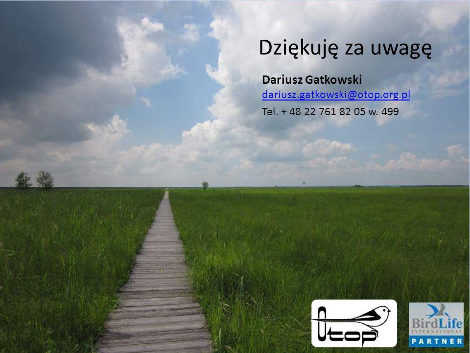 Dziękuję za uwagę Dariusz Gatkowski dariusz.gatkowski@otop.org.pl