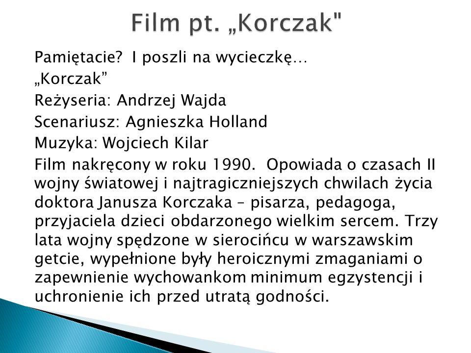"Film pt. ""Korczak"