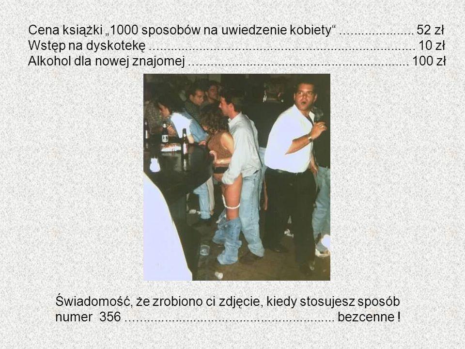 """Cena książki """"1000 sposobów na uwiedzenie kobiety ..................... 52 zł"""