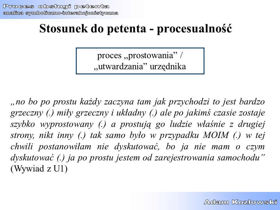 Stosunek do petenta - procesualność