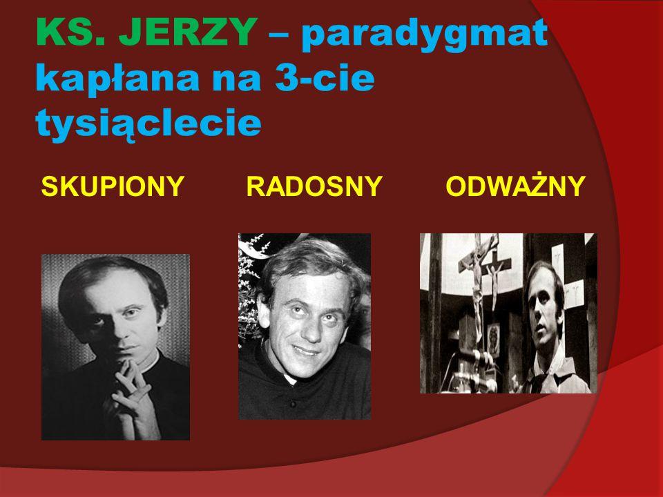 KS. JERZY – paradygmat kapłana na 3-cie tysiąclecie
