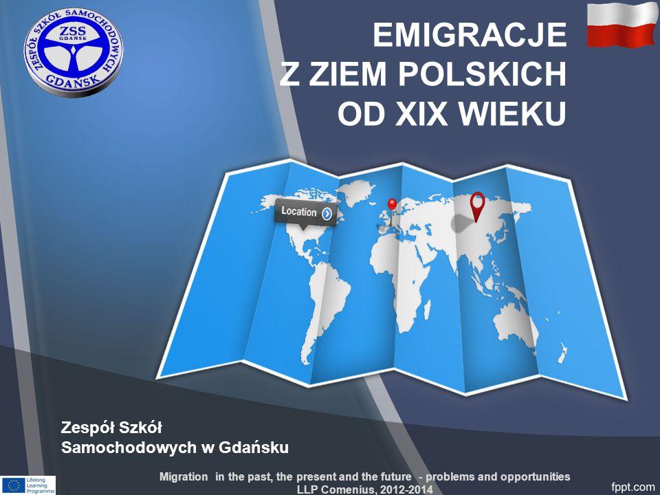 EMIGRACJE Z ZIEM POLSKICH OD XIX WIEKU