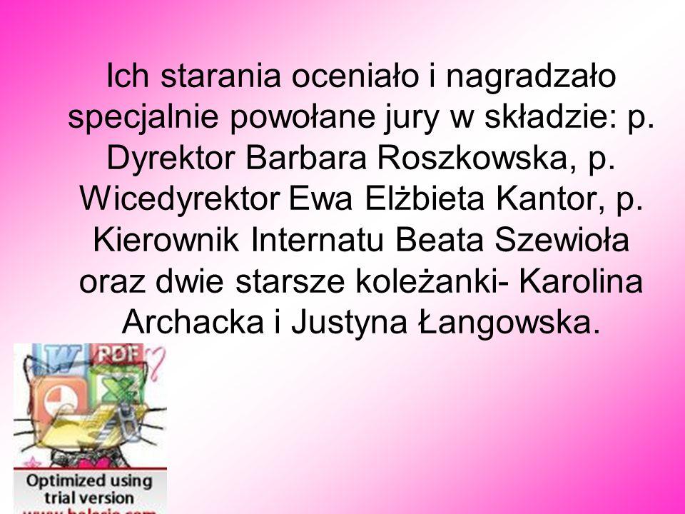Ich starania oceniało i nagradzało specjalnie powołane jury w składzie: p.