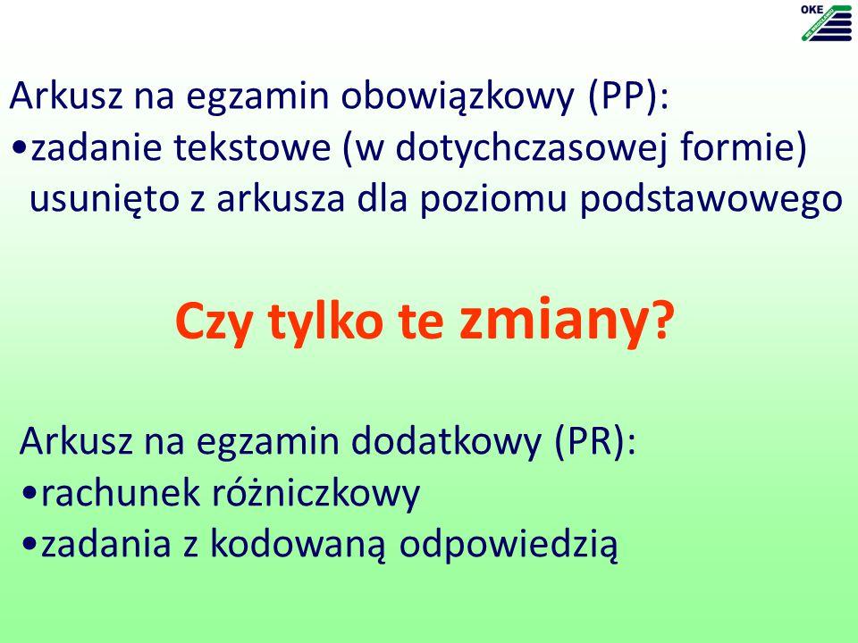 Czy tylko te zmiany Arkusz na egzamin obowiązkowy (PP):