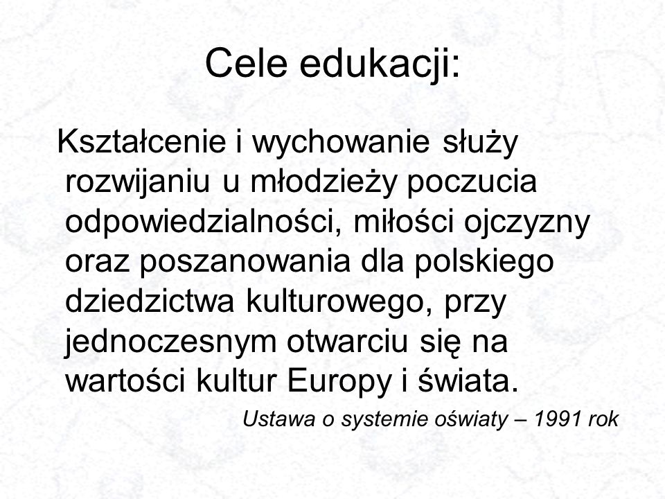 Cele edukacji: