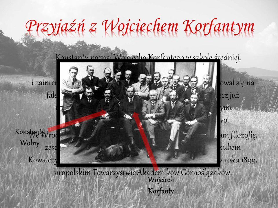 Przyjaźń z Wojciechem Korfantym